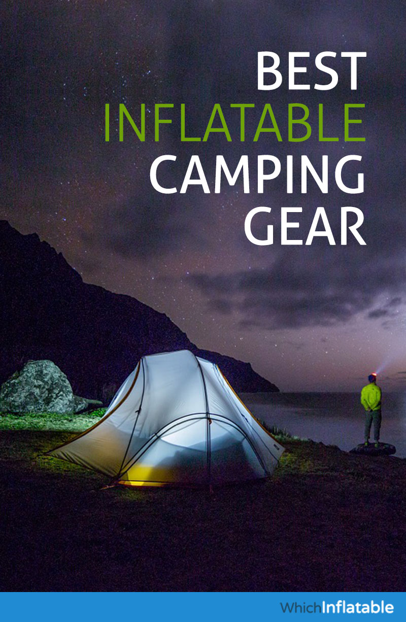 Best Inflatable Camping Gear
