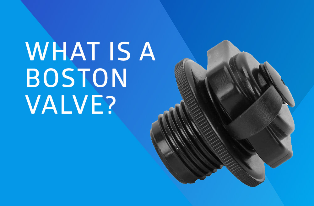 What is a Boston Valve